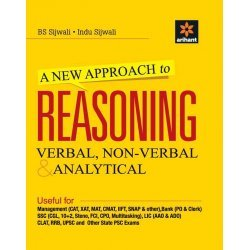 A New Approach to Reasoning Verbal & Non-Verbal - Verbal, Non - Verbal & Analytical   (English, Paperback, Sijwali B S)