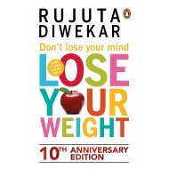 Don't Lose Your Mind, Lose Your Weight   (English, Paperback, Diwekar Rujuta)